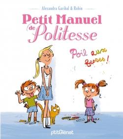 Petit manuel de politesse - Poils aux fesses !