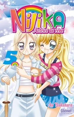Nijika actrice de rêve - Tome 05