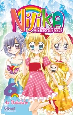 Nijika actrice de rêve - Tome 06