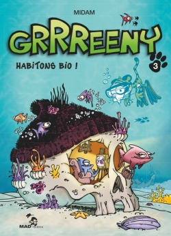 Grrreeny - Tome 03