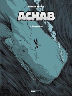Achab - Tome 01