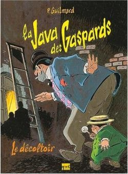 La Java des gaspards - Tome 02