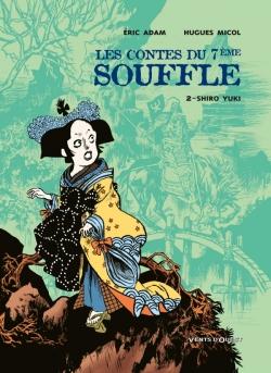 Les Contes du Septième Souffle - Tome 02