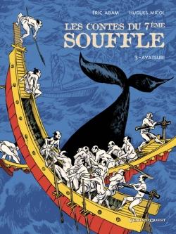 Les Contes du Septième Souffle - Tome 03
