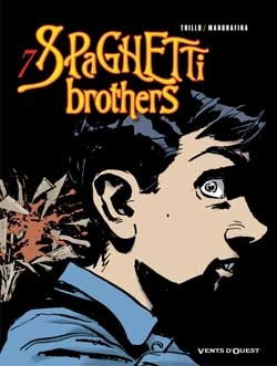 Spaghetti Brothers - Tome 07