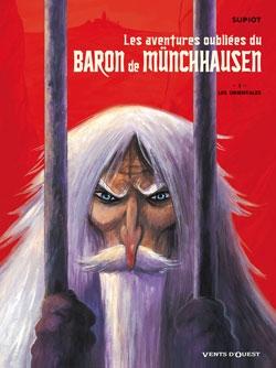 Les aventures oubliées du Baron de Münchhausen - Tome 01
