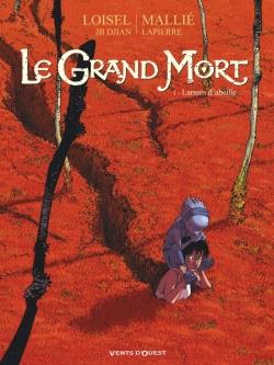 Le Grand Mort - Tome 01