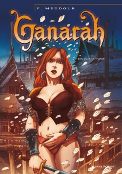 Ganarah - Tome 03