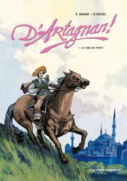 D'Artagnan ! - Tome 01