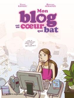 Mon blog est un coeur qui bat - Tome 01