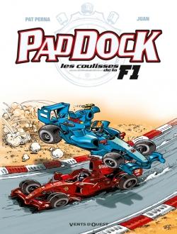 Paddock, les coulisses de la F1 - Tome 02
