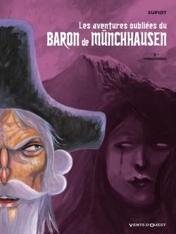 Les Aventures oubliées du Baron de Münchhausen - Tome 03