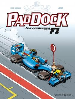 Paddock, les coulisses de la F1 - Tome 03