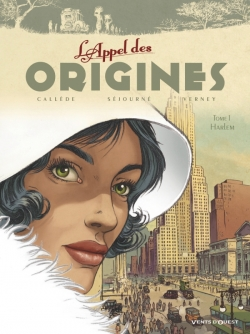 L'Appel des origines - Tome 01