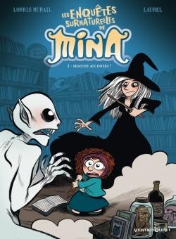 Les Enquêtes surnaturelles de Mina - Tome 01