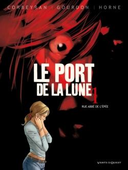 Le Port de la Lune - Tome 01