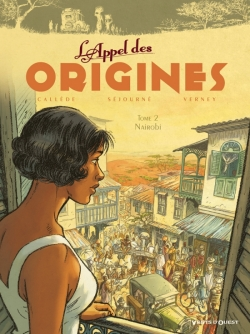 L'Appel des origines - Tome 02