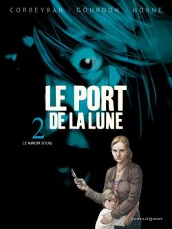 Le Port de la Lune - Tome 02