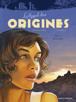 L'Appel des origines - Tome 03