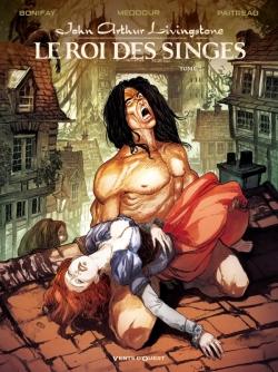 John Arthur Livingstone - Le Roi des singes - Tome 02