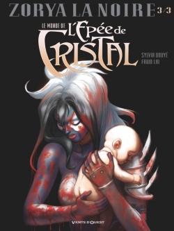 Le Monde de l'Épée de cristal - Tome 03