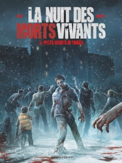 La Nuit des morts-vivants - Tome 03