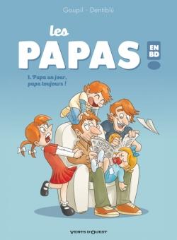 Les Papas en BD - Tome 01