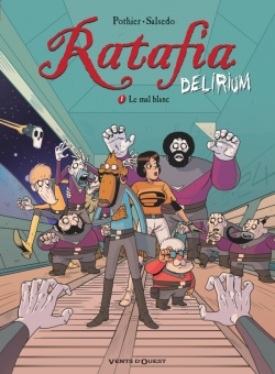Ratafia Delirium - Tome 01