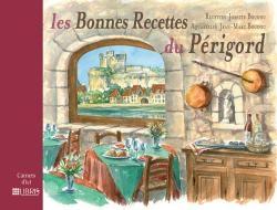 Les bonnes recettes du Périgord