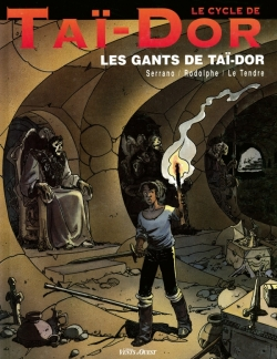 Le Cycle de Taï-Dor - Tome 01