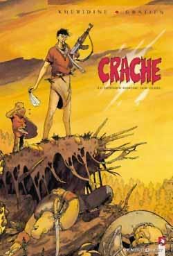 Crache - Tome 01