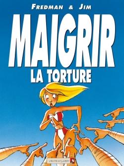 Maigrir, la torture - Maigrir, le supplice