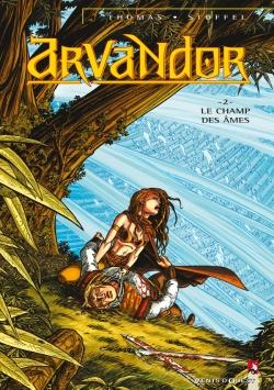 Arvandor - Tome 02