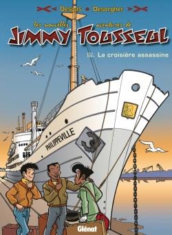 Les Nouvelles Aventures de Jimmy Tousseul - Tome 03