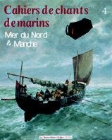 Cahiers de chants de marins - Tome 04