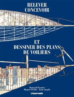 Relever, concevoir et dessiner des plans de voiliers