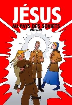 Jésus au pays des soviets