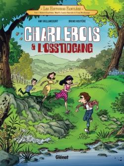 Charlebois & l'Osstidgang - Tome 01