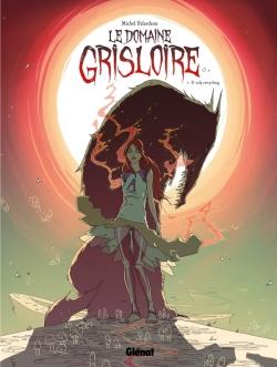 Le Domaine Grisloire - Tome 01
