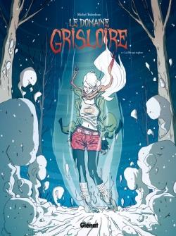 Le Domaine Grisloire - Tome 02