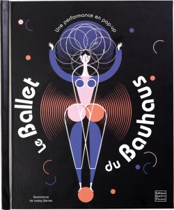 Le Ballet du Bauhaus