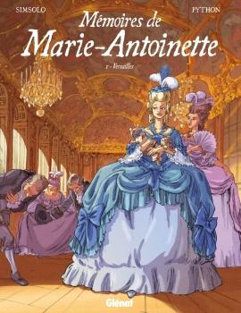 Mémoires de Marie-Antoinette - Tome 01