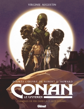 Conan le Cimmérien - Chimères de fer dans la clarté lunaire