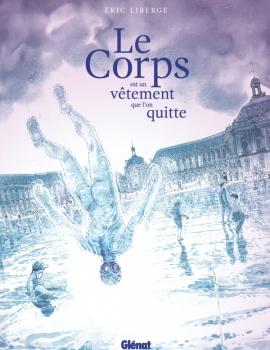 Le Corps est un vêtement que l'on quitte