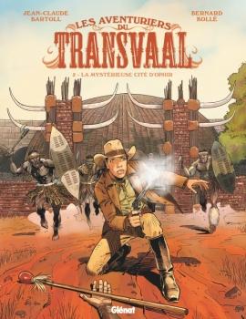 Les Aventuriers du Transvaal - Tome 02