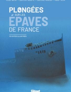 Plongées sur les épaves de France
