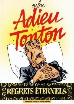 Adieu Tonton - Regrets éternels