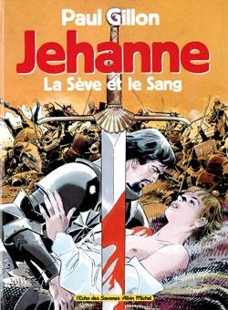 Jehanne - La sève et le sang