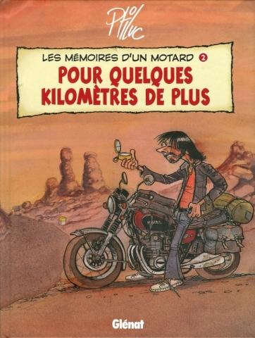 Les Mémoires d'un Motard - Tome 02