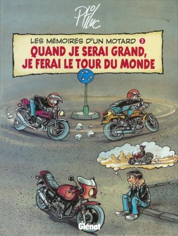 Les Mémoires d'un Motard - Tome 03